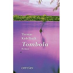 Tombola. Thomas Kadelbach  - Buch