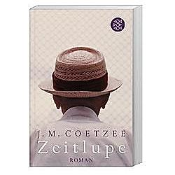 Zeitlupe. J. M. Coetzee  - Buch