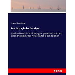 Der Malayische Archipel als Buch von H. von Rosenberg