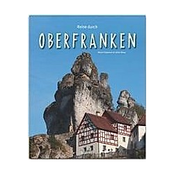 Reise durch Oberfranken. Ulrike Ratay  - Buch