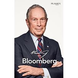 Bloomberg über Bloomberg. Michael Bloomberg  - Buch