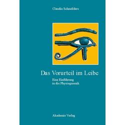 Das Vorurteil im Leibe als Buch von Claudia Schmölders