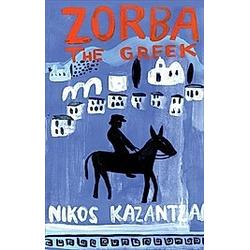 Zorba the Greek. Nikos Kazantzakis  - Buch