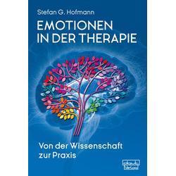 Emotionen in der Therapie: eBook von Stefan G. Hofmann