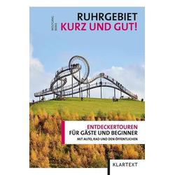 Ruhrgebiet – kurz und gut!