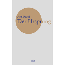 Der Ursprung als Buch von Ayn Rand