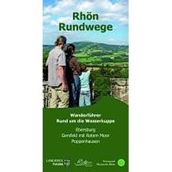Rhön-Rundwege: Rund um die Wasserkuppe - Buch