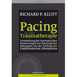 Pacing in der Traumatherapie: Buch von Richard P. Kluft