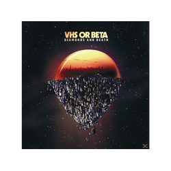 Vhs Or Beta - Diamonds And Death (CD)
