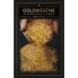 Goldwäsche als Buch von Mark Pieth