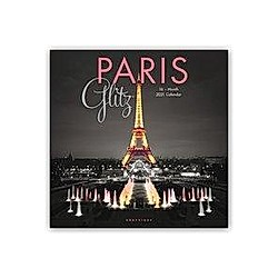 Paris Glitz - Glitzerndes Paris 2021 - 16-Monatskalender