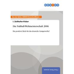 Die Fußball-Weltmeisterschaft 2006