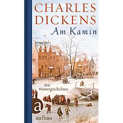 Am Kamin. Charles Dickens  - Buch