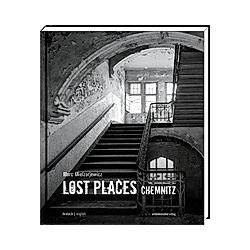 Lost Places: Chemnitz - Buch