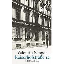 Kaiserhofstraße 12. Valentin Senger  - Buch