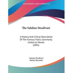 The Salabue Stradivari als Taschenbuch von Antonio Stradivari
