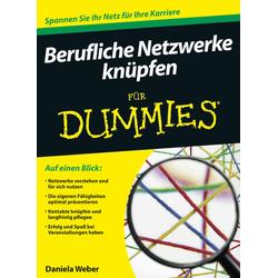 Berufliche Netzwerke knüpfen für Dummies als Buch von Daniela Weber