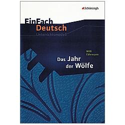 Willi Fährmann 'Das Jahr der Wölfe'. Ute Volkmann  Willi Fährmann  Udo Volkmann  - Buch