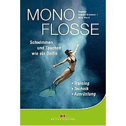 Monoflosse. Dagmar Andres-Brümmer  Mike Maric  - Buch