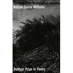 Pictures from Brueghel: Pulitzer Prize Poetry: eBook von William Carlos Williams