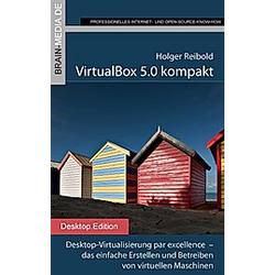 VirtualBox 5.0 kompakt. Holger Reibold  - Buch