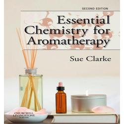 Essential Chemistry for Aromatherapy: eBook von