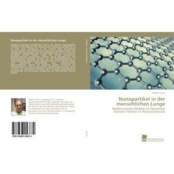 Nanopartikel in der menschlichen Lunge als Buch von Robert Sturm