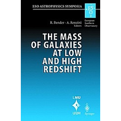 The Mass of Galaxies at Low and High Redshift - Buch