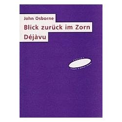 Blick Zurück Im Zorn / Déjàvu. John Osborne  - Buch