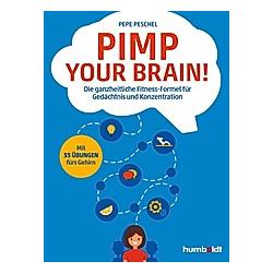 Pimp your Brain!