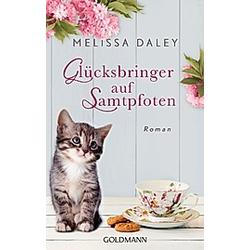 Glücksbringer auf Samtpfoten. Melissa Daley  - Buch