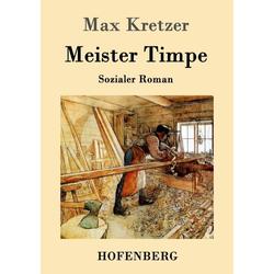 Meister Timpe als Buch von Max Kretzer