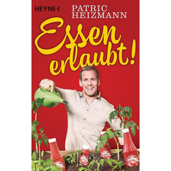Essen erlaubt!: eBook von Patric Heizmann