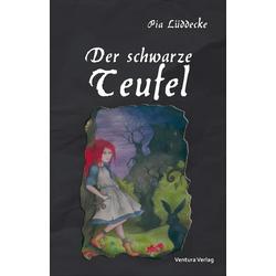 Der schwarze Teufel als Buch von Pia Lüddecke