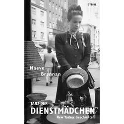 Tanz der Dienstmädchen als Buch von Maeve Brennan