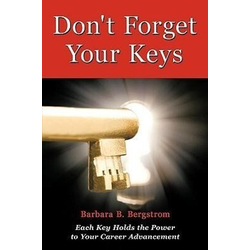 Don't Forget Your Keys als Buch von B. Bergstrom Barbara B. Bergstrom