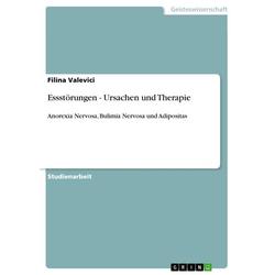 Essstörungen - Ursachen und Therapie