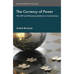 The Currency of Power: eBook von A. Broome