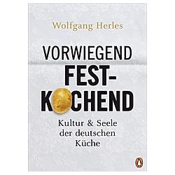 Vorwiegend festkochend. Wolfgang Herles  - Buch