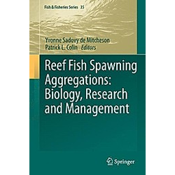 Reef Fish Spawning Aggregations: Biology  Research and Management - Buch