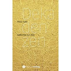 Dekadenzen. Peter Fahr  - Buch