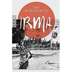Irma. Tex Rubinowitz  - Buch