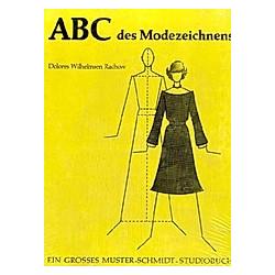 ABC des Modezeichnens. Dolores Wilhelmsen Rachow  - Buch