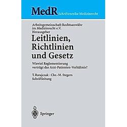 Leitlinien  Richtlinien und Gesetz - Buch