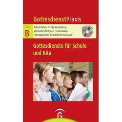 Gottesdienste für Schule und Kita als Buch von