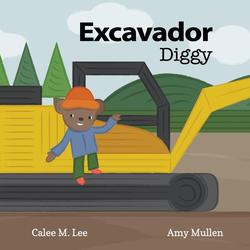 Excavador / Diggy als Taschenbuch von Calee M. Lee