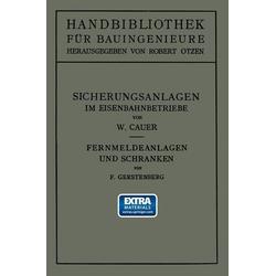 Sicherungsanlagen im Eisenbahnbetriebe: eBook von Wilhelm Adolf Eduard Cauer