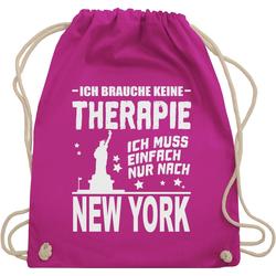 Shirtracer Turnbeutel Ich brauche keine Therapie Ich muss einfach nur nach New York - weiß - Städte - Turnbeutel rosa