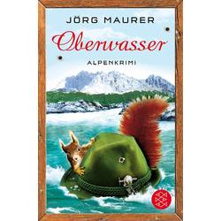Oberwasser als Taschenbuch von Jörg Maurer