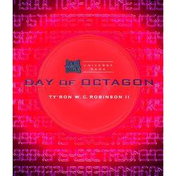 Day of Octagon: eBook von Ty'Ron W. C. Robinson II
